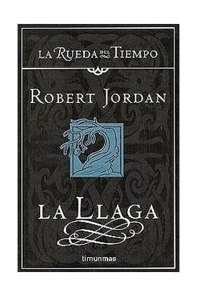 LA LLAGA (LA RUEDA DEL TIEMPO CARTONE 02)