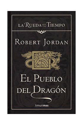 EL PUEBLO DEL DRAGON (LA RUEDA DEL TIEMPO CARTONE 06)