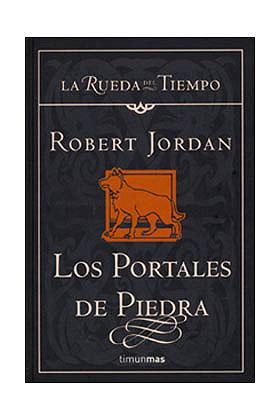 LOS PORTALES DE PIEDRA (LA RUEDA DEL TIEMPO CARTONE 07)