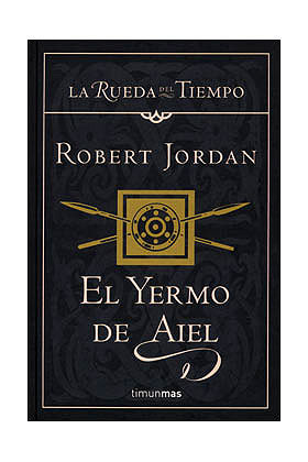 EL YERMO DE AIEL (LA RUEDA DEL TIEMPO CARTONE 08)