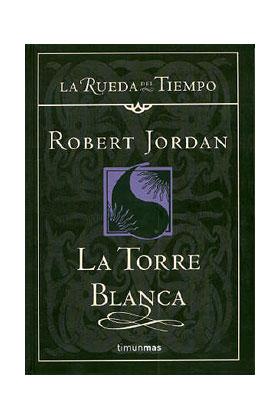 LA TORRE BLANCA (LA RUEDA DEL TIEMPO CARTONE 09)
