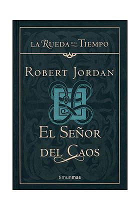 EL SEÑOR DEL CAOS (LA RUEDA DEL TIEMPO CARTONE 11)