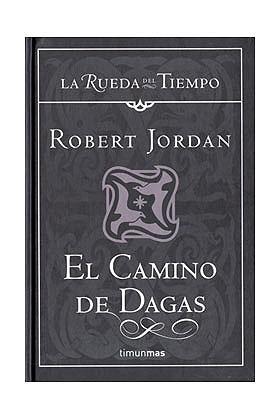 EL CAMINO DE DAGAS (LA RUEDA DEL TIEMPO CARTONE 14)