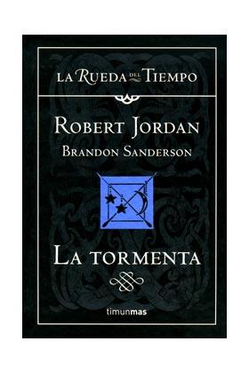 LA TORMENTA (LA RUEDA DEL TIEMPO CARTONE 18)