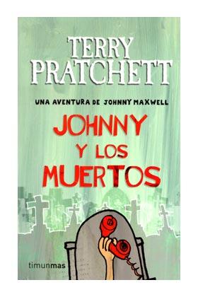 JOHNNY Y LOS MUERTOS (TERRY PRATCHETT)