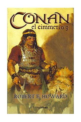 CONAN EL CIMMERIO 3 (CONAN CLASICO VERSION RUSTICA 03)