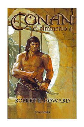 CONAN EL CIMMERIO 4 (CONAN CLASICO VERSION RUSTICA 04)