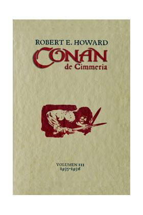 CONAN DE CIMMERIA Nº 3  (1935-1936) (CONAN CLASICO VERSION DE LUJO 03)