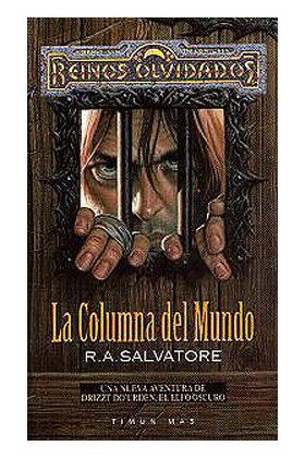 LA COLUMNA DEL MUNDO (EL ELFO OSCURO-SENDAS DE TINIEBLAS 02)