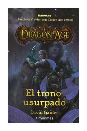 DRAGON AGE: EL TRONO USURPADO (DRAGON AGE 01)