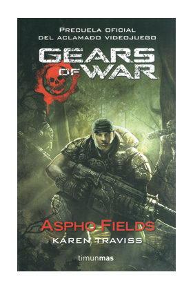 GEARS OF WAR: ASPHO FIELDS (GEARS OF WAR 01)