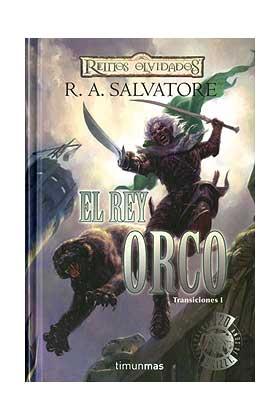 EL REY ORCO (TRANSICIONES 01)