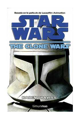 THE CLONE WARS (STAR WARS 01)
