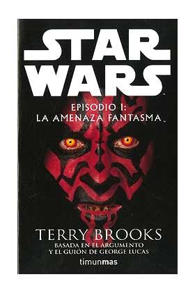 EPISODIO 1: LA AMENAZA FANTASMA (STAR WARS)