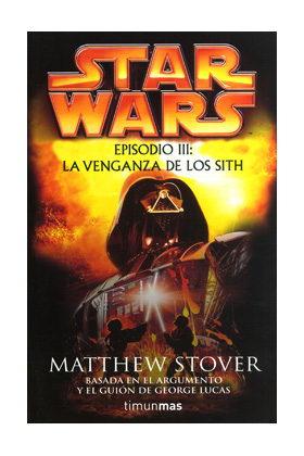LA VENGANZA DE LOS SITH (STAR WARS 03)