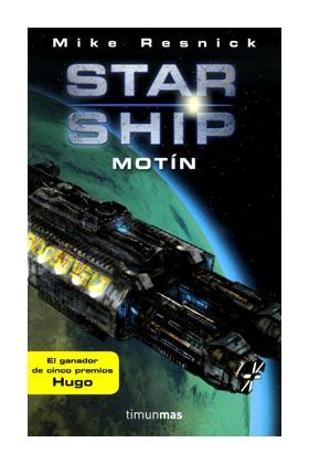 STARSHIP: MOTIN (STARSHIP 01)