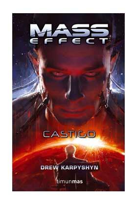 MASS EFFECT. CASTIGO (MASS EFFECT 03)