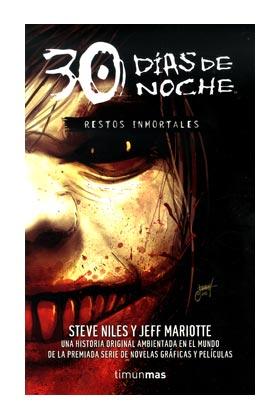 RESTOS INMORTALES (30 DIAS DE NOCHE 02)