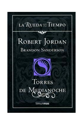 TORRES DE MEDIANOCHE (LA RUEDA DEL TIEMPO CARTONE 19)
