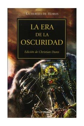***DESCATALOGADO***LA ERA DE LA OSCURIDAD (LA HEREJIA DE HORUS 16)