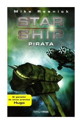 STARSHIP: PIRATA (STARSHIP 02)
