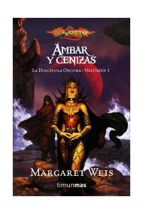 AMBAR Y CENIZAS (LA DISCIPULA OSCURA 01) (BOLSILLO)