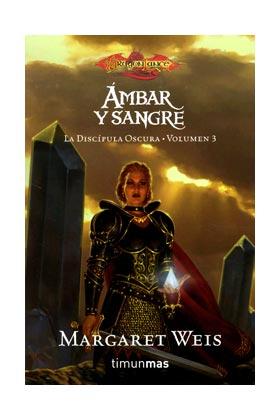 AMBAR Y SANGRE (LA DISCIPULA OSCURA 03) (BOLSILLO)