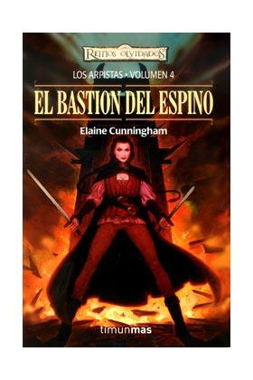 EL BASTION DEL ESPINO (LOS ARPISTAS 04)