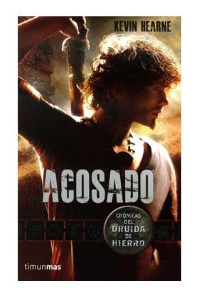 ACOSADO (CRONICAS DEL DRUIDA DE HIERRO 01)