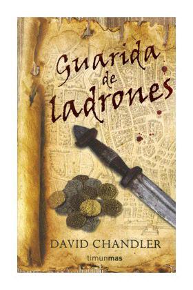 GUARIDA DE LADRONES (ESPADA ARCANA 01)