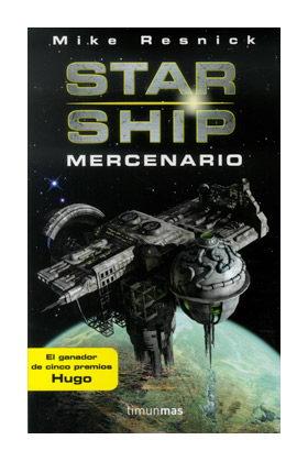 STARSHIP: MERCENARIO (STARSHIP 03)