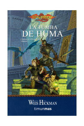 LA TUMBA DE HUMA  (BOLSILLO) (CRONICAS DE LA DRAGONLANCE 02)