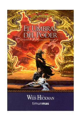 EL UMBRAL DEL PODER (BOLSILLO) (LEYENDAS DE LA DRAGONLANCE 03)