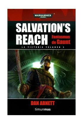 SALVATION'S REACH.LA VICTORIA 02 (LOS FANTASMAS DE GAUNT 09)