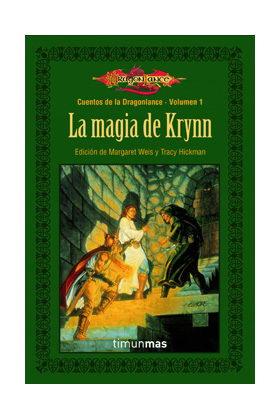 LA MAGIA DE KRYNN (CUENTOS DE LA DRAGONLANCE 01 / 1ª TRILOGIA)