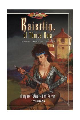 RAISTLIN, EL TUNICA ROJA (LA FORJA DE UN TUNICA NEGRA 04)