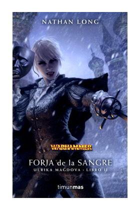FORJA DE LA SANGRE  (ULRIKA 02)