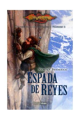 ESPADA DE REYES (HEROES DE LA DRAGONLANCE 02)