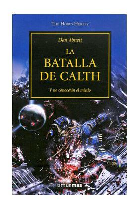 ***DESCATALOGADO***LA BATALLA DE CALTH (LA HEREJIA DE HORUS 19)