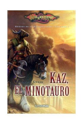 KAZ, EL MINOTAURO (HEROES DE LA DRAGONLANCE 04)