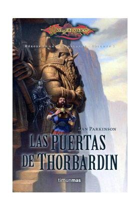 LAS PUERTAS DE THORBARDIN  (HEROES DE LA DRAGONLANCE 05)