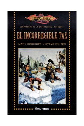 EL INCORREGIBLE TAS  (LOS COMPAÑEROS DE LA DRAGONLANCE BOLSILLO 02)