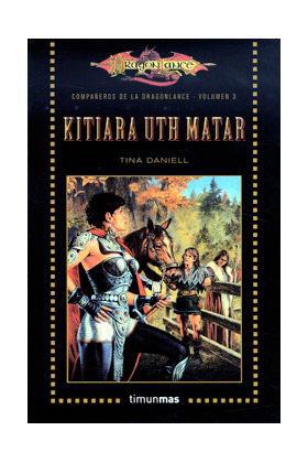 KITIARA UTH MATAR (LOS COMPAÑEROS DE LA DRAGONLANCE BOLSILLO 03)