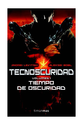 TECNOSCURIDAD: TIEMPO DE OSCURIDAD