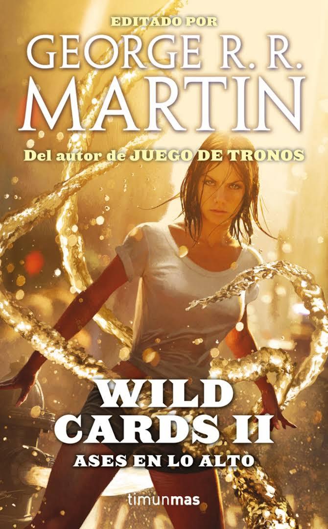 WILD CARDS 02. ASES EN LO ALTO (GEORGE.R.R.MARTIN)