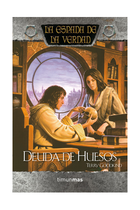 DEUDA DE HUESOS (LA ESPADA DE LA VERDAD)