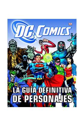 LA GUIA DEFINITIVA DE PERSONAJES DE DC COMICS