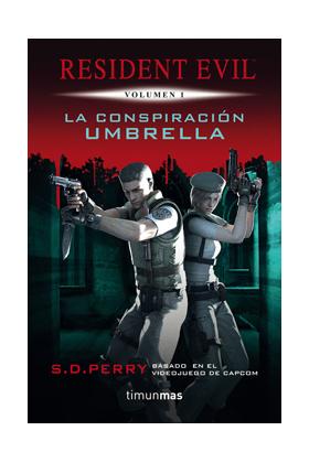 LA CONSPIRACIÓN UMBRELLA (REDIDENT EVIL 01