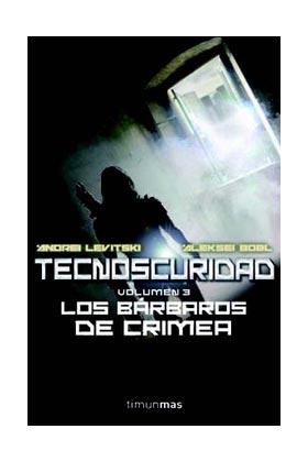 TECNOSCURIDAD 3: LOS BARBAROS DE CRIMEA