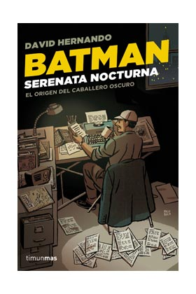 BATMAN.SERENATA NOCTURNA